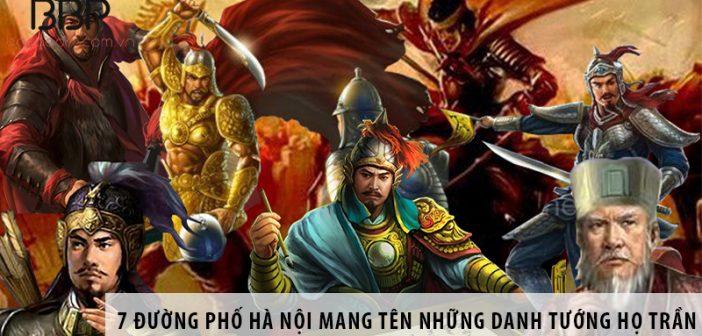 7 đường phố Hà Nội mang tên những danh tướng họ Trần
