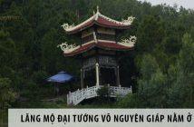 Lăng mộ đại tướng Võ Nguyên Giáp nằm ở đâu?