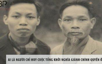 Ai là người chỉ huy cuộc tổng khởi nghĩa giành chính quyền ở Hà Nội?