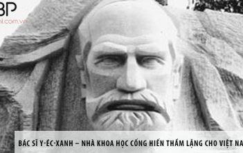 Bác sĩ Y-éc-xanh – nhà khoa học cống hiến thầm lặng cho Việt Nam là ai?