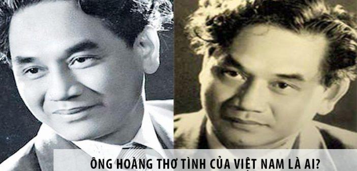 Ông hoàng thơ tình của Việt Nam là ai?