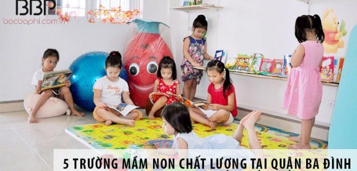 Top 5 trường mầm non có chất lượng dạy tốt tại quận Ba Đình
