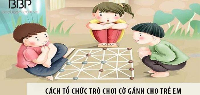 Hướng dẫn cách tổ chức trò chơi cờ gánh cho trẻ em