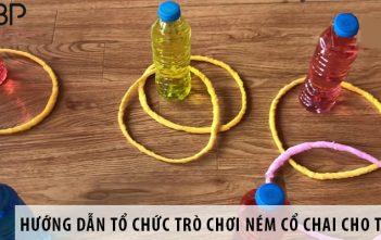 Hướng dẫn cách tổ chức trò chơi ném cổ chai cho trẻ em