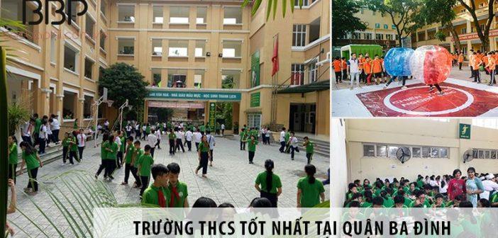 3 trường cấp 2 THCS chất lượng nhất tại quận Ba Đình
