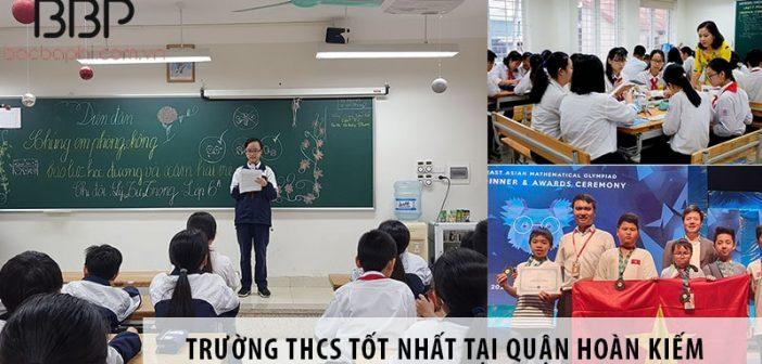 3 trường cấp 2 THCS tốt nhất tại quận Hoàn Kiếm