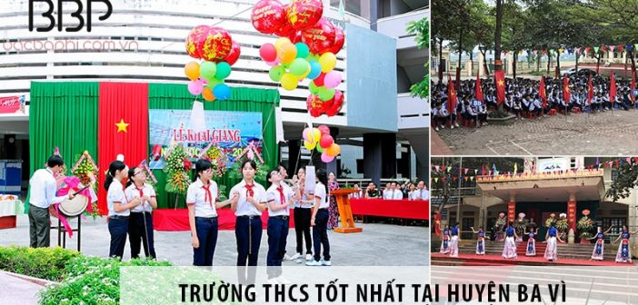 3 trường cấp 2 THCS tốt nhất tại huyện Ba Vì, Hà Nội
