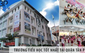 Top 3 trường tiểu học cấp 1 tốt nhất tại Quận Tân Phú