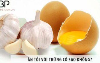 Ăn tỏi với trứng có sao không? Hướng dẫn ăn tỏi đúng cách